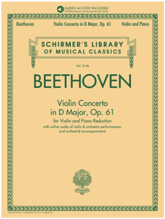 Schirmer Beethoven: Violin Concerto in D Major, Op. 61 (violin and piano)