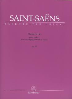Barenreiter Saint-Saens, Camille: Havanaise Op.83 urtext (violin & piano) Barenreiter