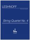 Jonathan Leshnoff Publishing Leshnoff: String Quartet No. 4 (string quartet)