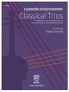 Carl Fischer Parrish: Compatible String Ensembles: Classical Trios (viola)