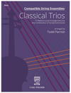 Carl Fischer Parrish: Compatible String Ensembles: Classical Trios (bass)