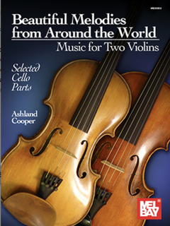 Mel Bay Cooper: Beautiful Melodies from Around the World (two violins) MelBay