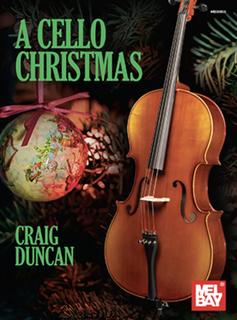 Mel Bay Duncan: A Cello Christmas (cello) MelBay