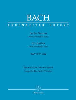 Barenreiter Bach, J.S. (Talle): 6 Suites for Cello Solo, BWV1007-1012, Synoptic facsimile volume (cello) Barenreiter