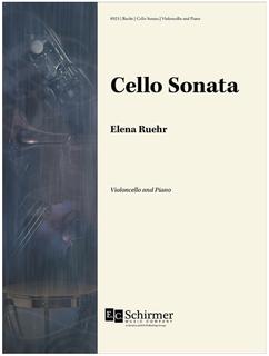Canticle Distributing Ruehr: Cello Sonata (cello and piano) EC Schirmer