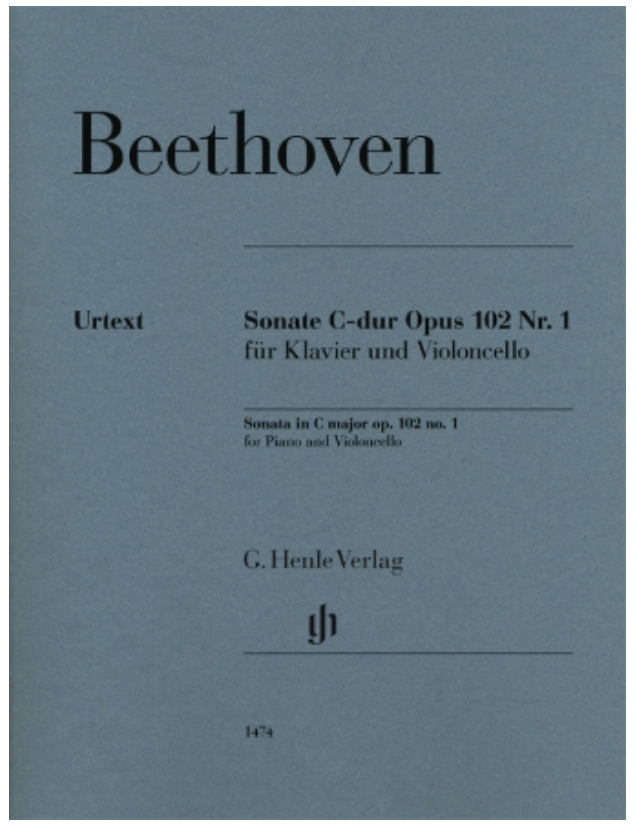 Beethoven: Cello Sonata in C Major, Op. 102, No. 1 (cello and piano) Henle