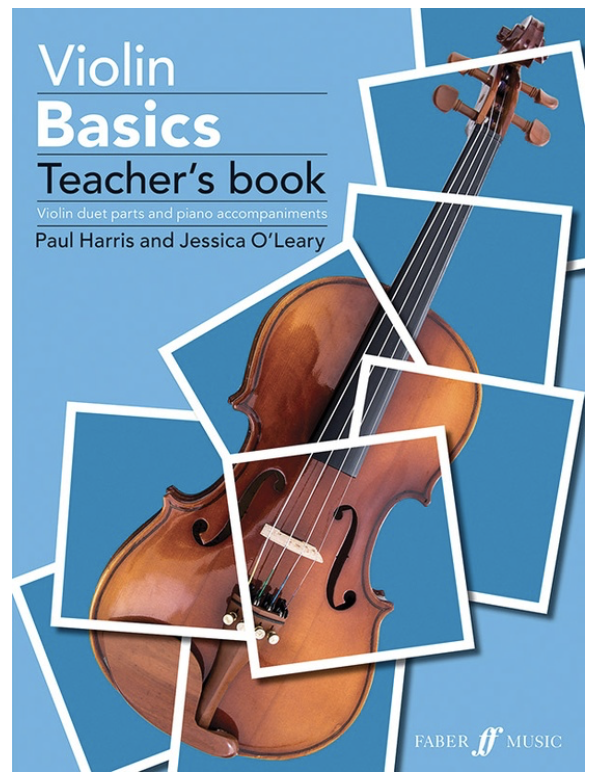 Harris: Violin Basics - Violin Duet Parts and Piano Accompaniments (two violins, piano, teacher method) Faber
