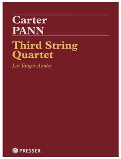 Theodore Presser Pann: Third String Quartet - Los Tangos Azules (string quartet) Presser