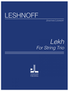 Leshnoff: Lekh (violin, viola, cello) Leshnoff Publications