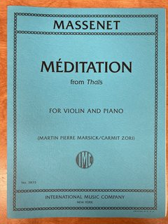 International Music Company Massenet (Marsick/Zori): Meditation from Thais (violin and piano) IMC