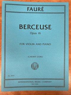 International Music Company Faure (Zori): Berceuse, opus 16 (violin and piano) IMC