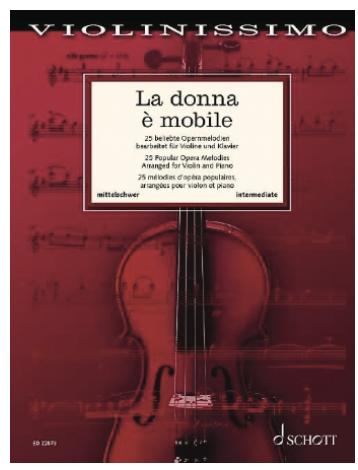 Schott Music Birtel: La Donna e Mobile - Popular Opera Melodies(violin, piano) Schott