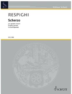Schott Music Respighi (Corazza): Scherzo in E Minor (string quartet) Schott