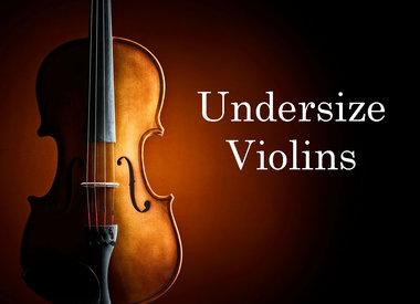 Undersize Violins