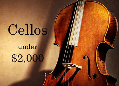Cellos under $2,000
