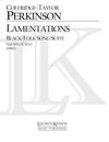 Lauren Keiser Perkinson (Coleridge-Taylor): Lamentations - Black/Folk Song Suite (solo cello) Keiser