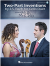 HAL LEONARD Bach (Mr & Mrs Cello): Two-Part Inventions by J.S. Bach for Cello Duet (two cellos) Hal Leonard