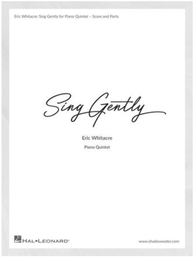 HAL LEONARD Whitacre: Sing Gently (piano quintet) Hal Leonard