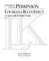 Lauren Keiser Perkinson: Louisiana Blues Strut (solo violin)