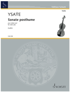 Schott Music Ysaye (Graffin): Sonate Posthume, Op. 27bix (violin solo) SCHOTT