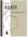 Lauren Keiser Walker, George: String Quartet No. 1