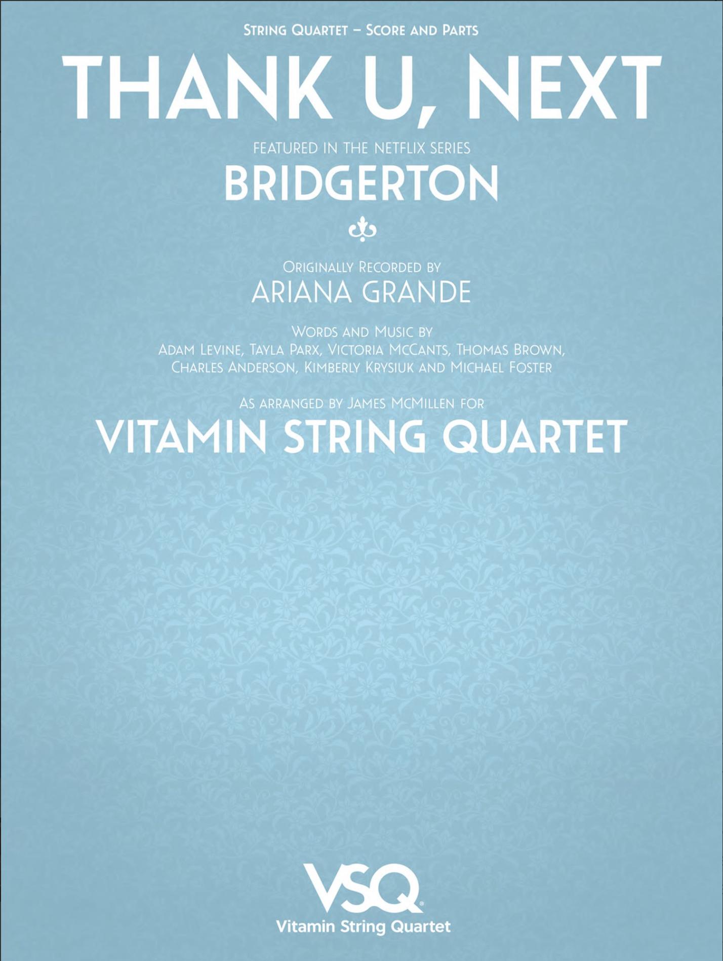 HAL LEONARD Grande (McMillen): thank u, next - featured in the Netflix Series Bridgerton (String Quartet)