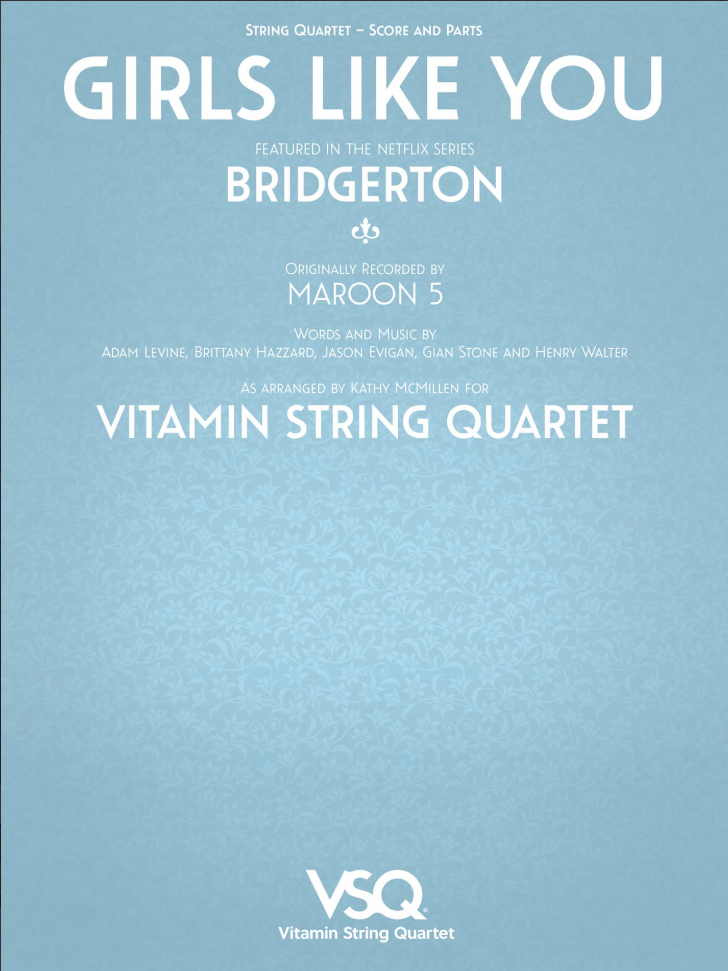 HAL LEONARD Levine: Girls Like You - featured in the Netflix series Bridgerton (string quartet)