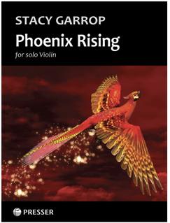 Theodore Presser Garrop: Phoenix Rising (solo violin) Presser