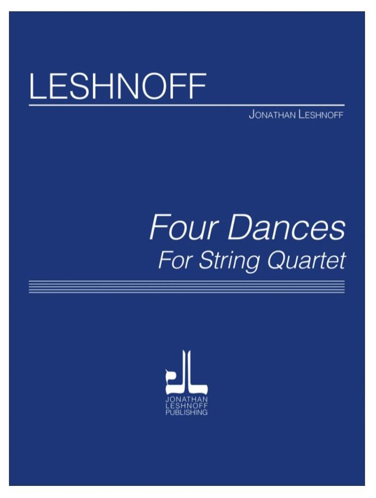Carl Fischer Leshnoff: Four Dances (string quartet) JL