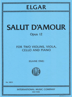 International Music Company Elgar (Fine): Salut d'Amour, Op. 12 (piano quintet) IMC