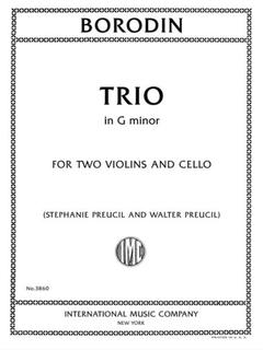 International Music Company Borodin (Preucil, Preucil): Trio in G minor (two violins and cello) IMC