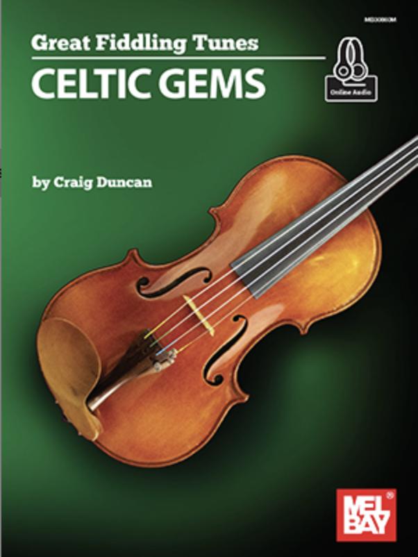 Mel Bay Duncan: Great Fiddling Tunes - Celtic Gems (violin)
