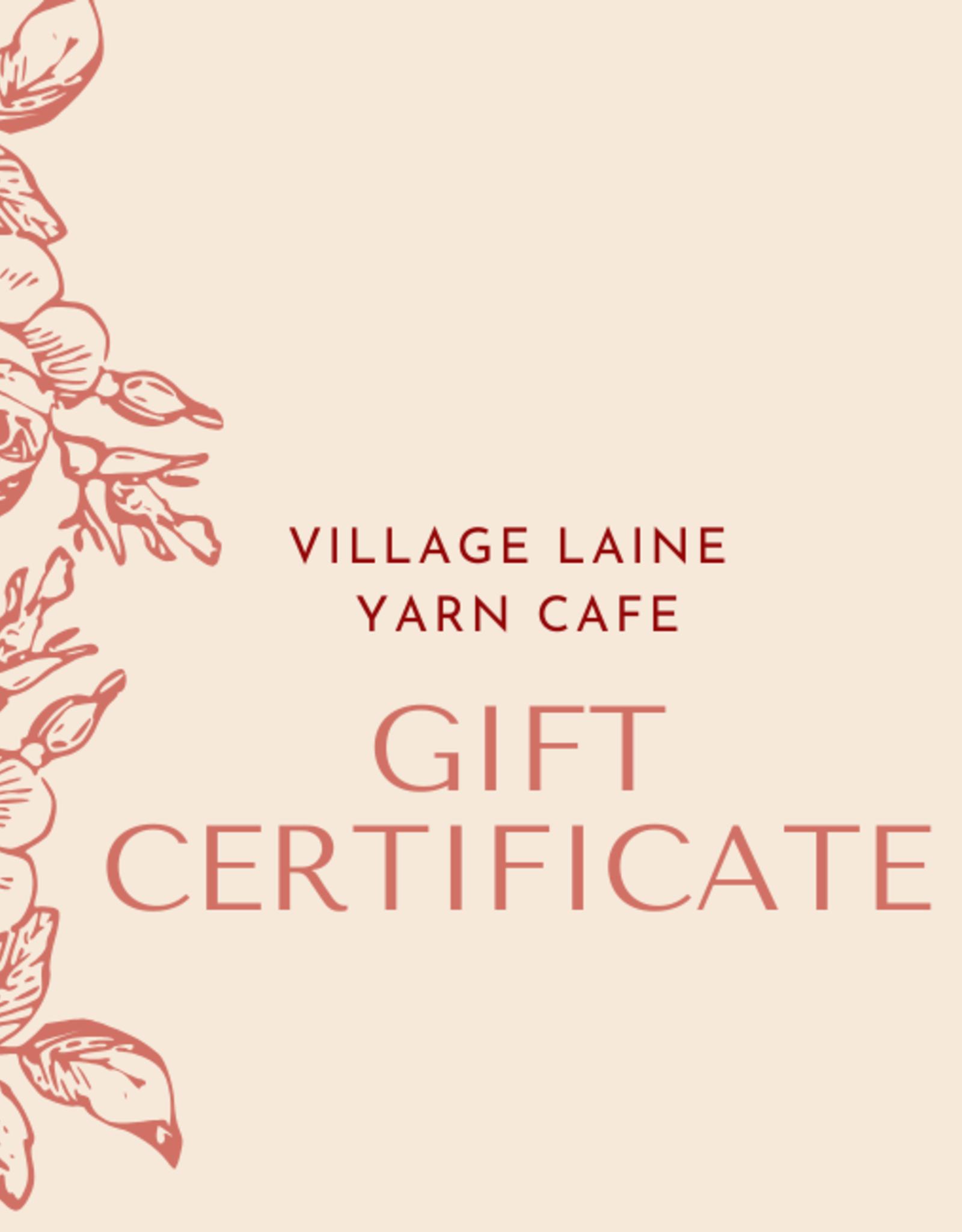 Village Laine Gift Certificate $50