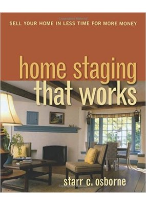 """""""Home Staging That Works"""" Starr Osborne"""