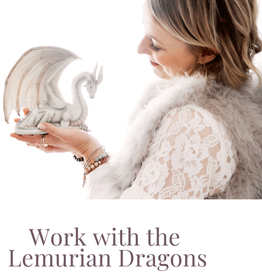 Work with the Lemurian Dragons