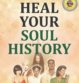 Heal Your Soul History