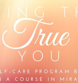 Being The True You