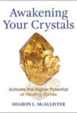 Awakening Your Crystals