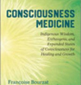 Consciousness Medicine