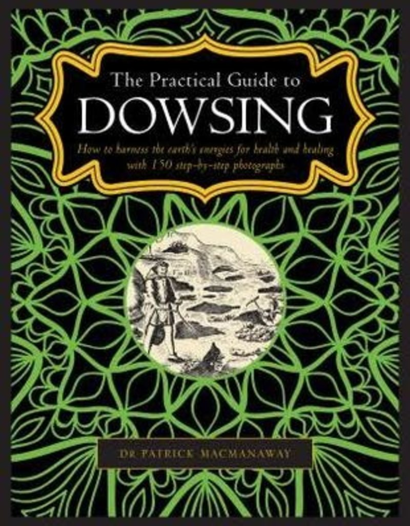 Practical Guide to Dowsing