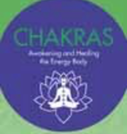 Chakras ~ Seven Keys to Awakening and Healing the Energy Body
