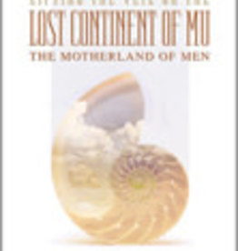 Lifting the Veil on the Lost Continent of Mu
