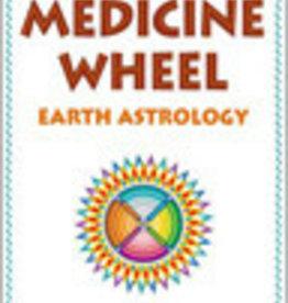 Medicine Wheel Earth Astrology
