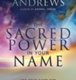 Sacred Power In Your Name
