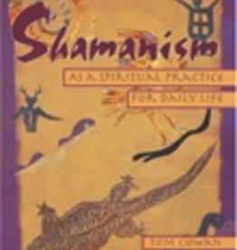 Shamanism as a Spiritual Practice