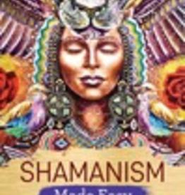 Shamanism Made Easy