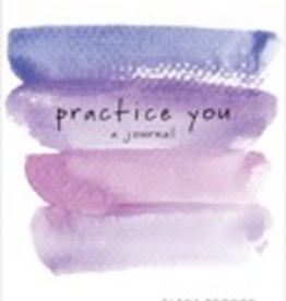 Practice You ~ A Journal