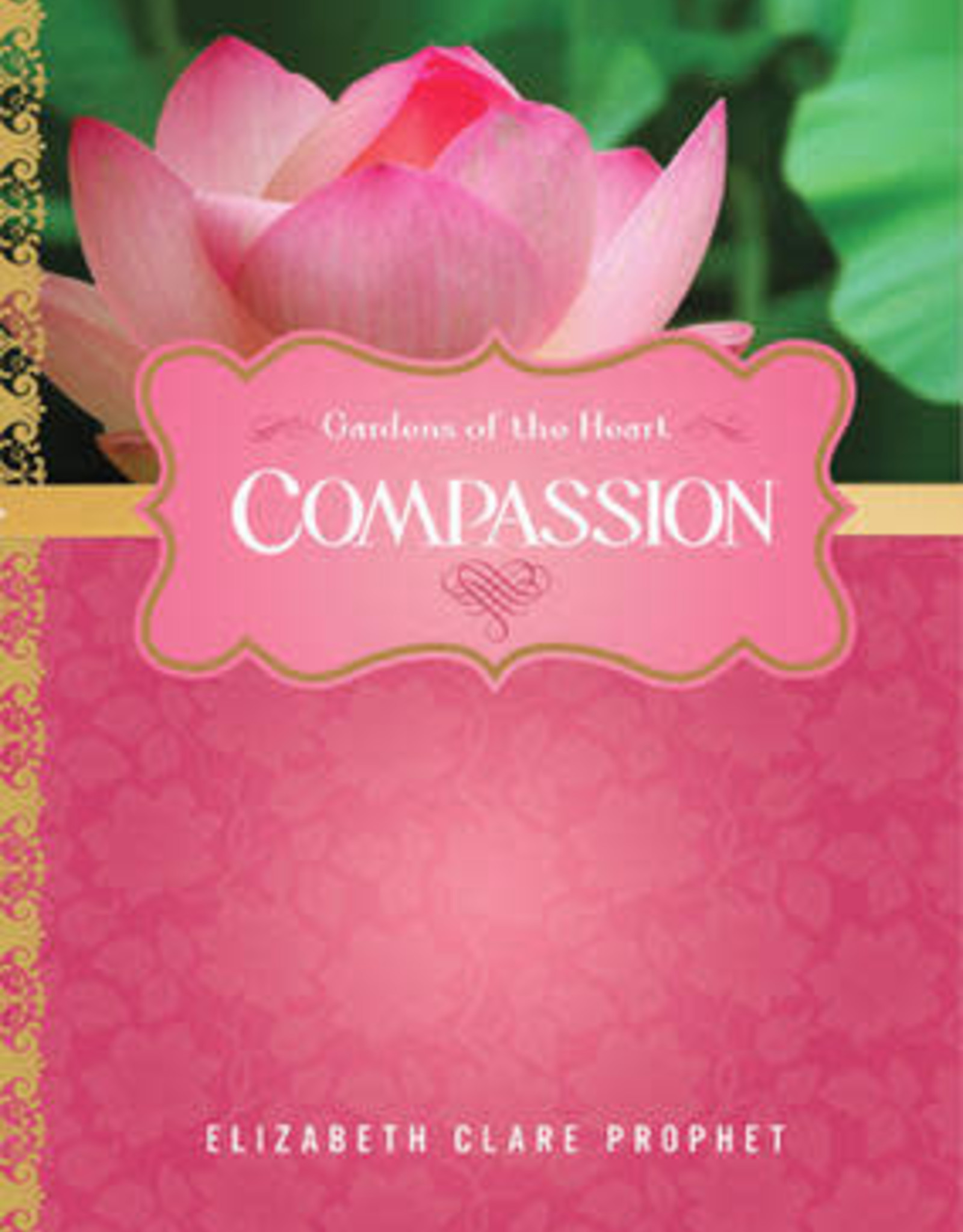 Compassion: Gardens of the Heart