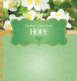 Hope: Gardens of the Heart