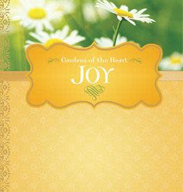 Joy: Gardens of the Heart